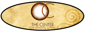 The Center for Mindful Living